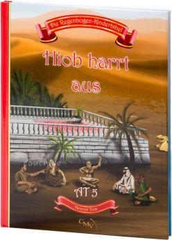 Die Regenbogen-Kinderbibel - Hiob harrt aus - AT 5