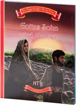 Die Regenbogen-Kinderbibel - Der Bote wird geboren- NT 1