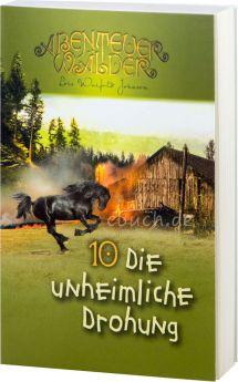 Johnson: Die unheimliche Drohung - Die Abenteuerwälder 10
