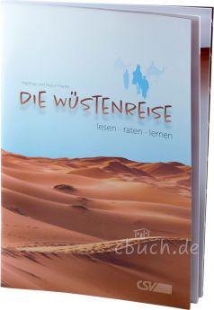 Die Wüstenreise - lesen - raten - lernen