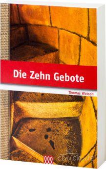 Thomas Watson: Die Zehn Gebote - 3L Verlag