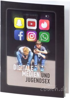 Gerrit Alberts: Digitale Medien und Jugendsex