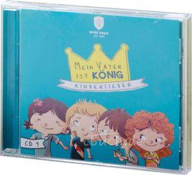 Mein Vater ist König - Vol.1 (Audio-Musik-CD)