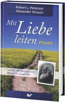 Strauch: Mit Liebe leiten - Praxisbuch