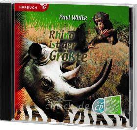 Paul White: Rhino ist der Größte (MP3-Hörbuch)