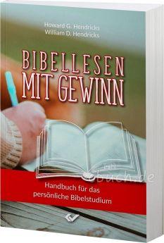 Bibellesen mit Gewinn - Handbuch für das persönliche Bibelstudium