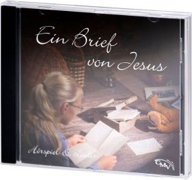 Ein Brief von Jesus (Audio-Hörspiel mit Liedern)