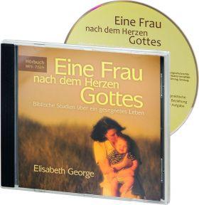 Elizabeth George: Eine Frau nach dem Herzen Gottes (MP3-Hörbuch)