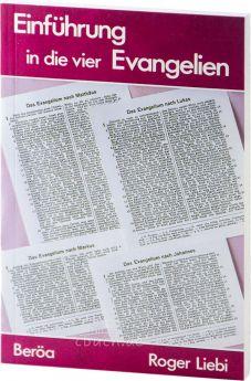 Liebi: Einführung in die vier Evangelien