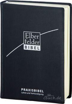 Elberfelder Praxisbibel - Bibel für Lehre und Verkündigung