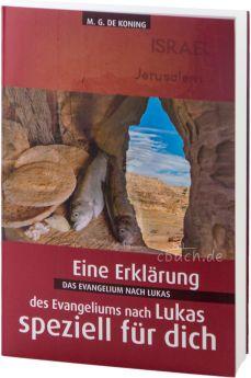 de Koning: Das Evangelium nach Lukas