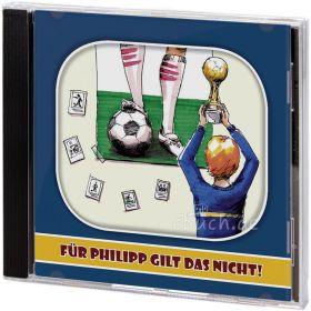 Für Philipp gilt das nicht (Audio-Hörspiel)