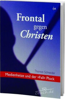 Schneider: Frontal gegen Christen