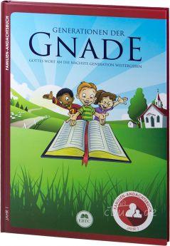 Generationen der Gnade – Familien-Andachtsbuch – Jahr 1
