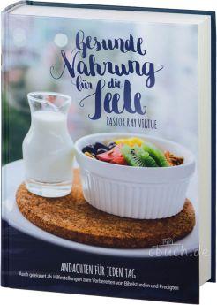 Virtue: Gesunde Nahrung für die Seele – Andachtensbuch