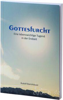 Rudolf Ebertshäuser: Gottesfurcht