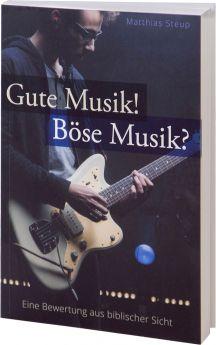 Steup: Gute Musik! Böse Musik? - Betanien Verlag