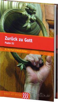 Lloyd-Jones: Zurück zu Gott - Psalm 51 - 3L Verlag