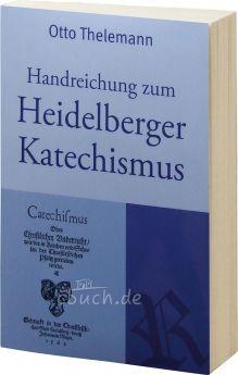 Thelemann: Handreichung zum Heidelberger Katechismus