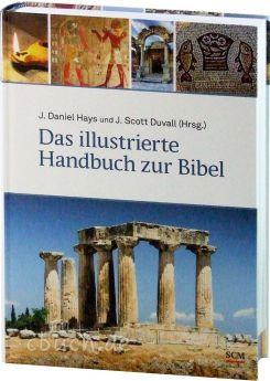 Hays & Duvall: Das illustrierte Handbuch zur Bibel
