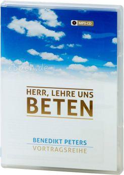 Peters: Herr lehre uns beten (MP3-Vortrag)