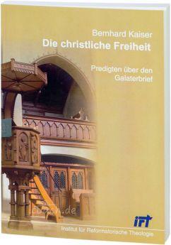 Kaiser: Die christliche Freiheit