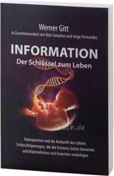 Gitt: Information - Der Schlüssel zum Leben