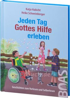 Habicht/Schweinberger: Jeden Tag Gottes Hilfe erleben