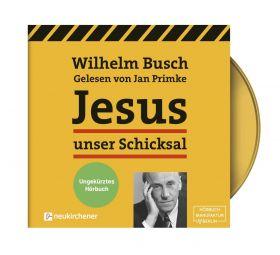 Busch: Jesus unser Schicksal (MP3-Hörbuch)
