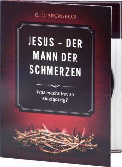 Spurgeon: Jesus – Der Mann der Schmerzen (Audio-Hörbuch)