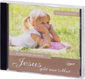 Habicht: Jesus gibt mir Mut (MP3-Hörbuch)