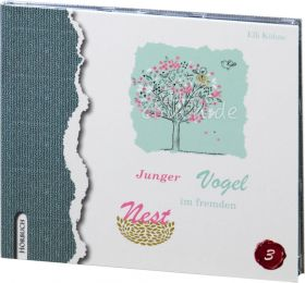 Elli Kühne: Junger Vogel im fremden Nest (MP3-Hörbuch)