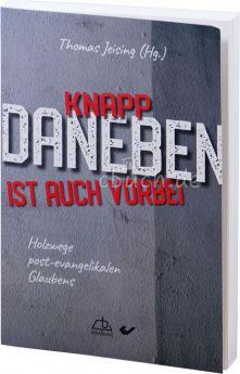 Jeising (Hrsg.): Knapp daneben ist auch vorbei