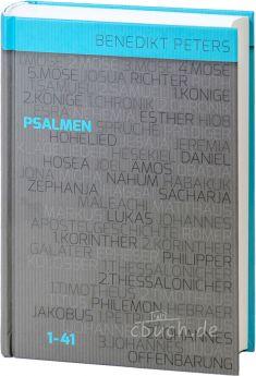 Benedikt Peters: Kommentar zu den Psalmen 1 - 41
