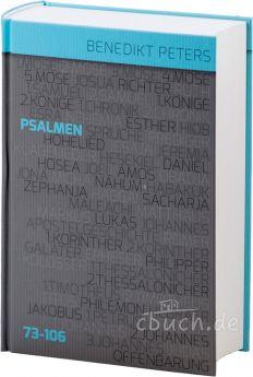 Benedikt Peters: Kommentar zu den Psalmen 73 - 106