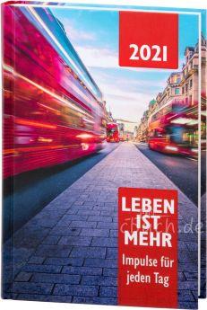 Leben ist mehr 2021 (Hardcover)