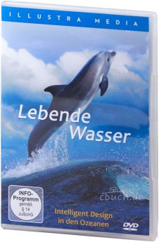 Lebende Wasser - intelligentes Design in den Ozeanen - DVD