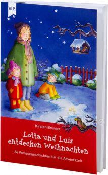 Brünjes: Lotta und Luis entdecken Weihnachten