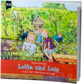 Brünjes: Lotta und Luis und der Gartenschreck