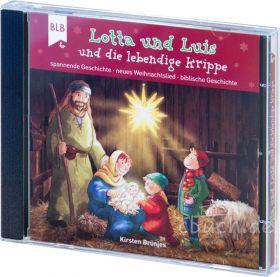 Brünjes: Lotta und Luis und die lebendige Krippe (CD)