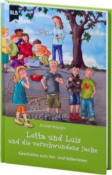 Brünjes: Lotta und Luis und die verschwundene Jacke