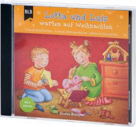 Brünjes: Lotta und Luis warten auf Weihnachten (Audio-Hörspiel)