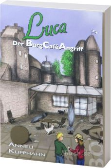 Klipphahn: Luca - Der BurgCaféAngriff