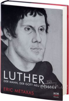 Metaxas: Luther