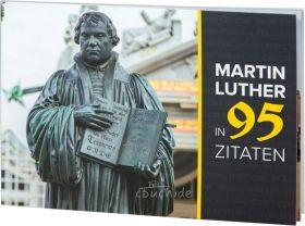 Martin Luther in 95 Zitaten