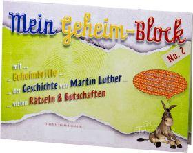 Mein Geheimblock Nr. 2 - Martin Luther (Rätsel)