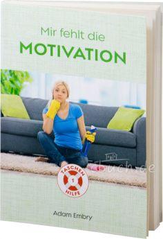 Embry: Mir fehlt die Motivation - Taschenhilfe #1