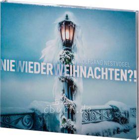 Nestvogel: Nie wieder Weihnachten (Audio-CD)