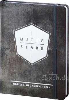 """Notizbuch """"mutig und stark"""""""