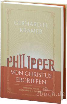 Kramer: Philipper - von Christus ergriffen